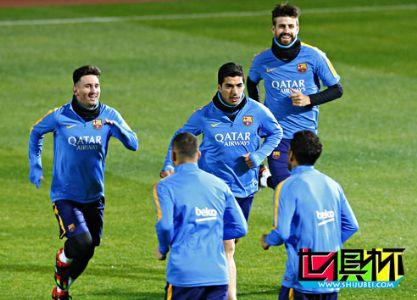 2015世俱杯:重视恒大?巴萨只是动动嘴 梅西苏牙训练不兴奋