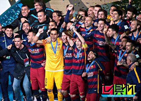 2015世俱杯:巴萨六年后再成五冠王 统治力!十年间已豪取26冠