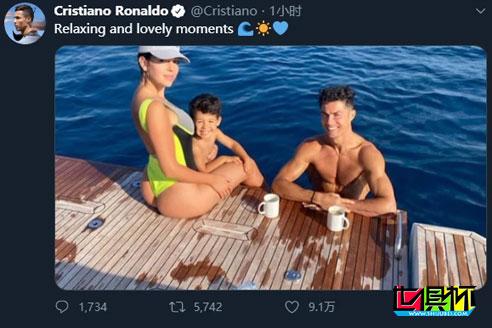 C罗在个人社交平台分享度假照片,女友身材让人羡慕