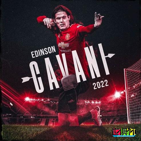 曼联俱乐部官方宣布:与34岁的卡瓦尼续约1年至2022年6月